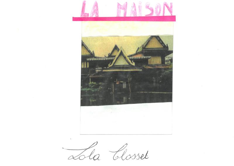 Prosopopée d'un chez soi : la maison de Lola, en Thaïlande