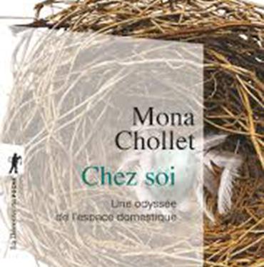 «Chez soi – Odyssée de l'espace domestique» de Mona Chollet